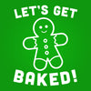 Get Baked Gingerbread Man - DonkeyTees