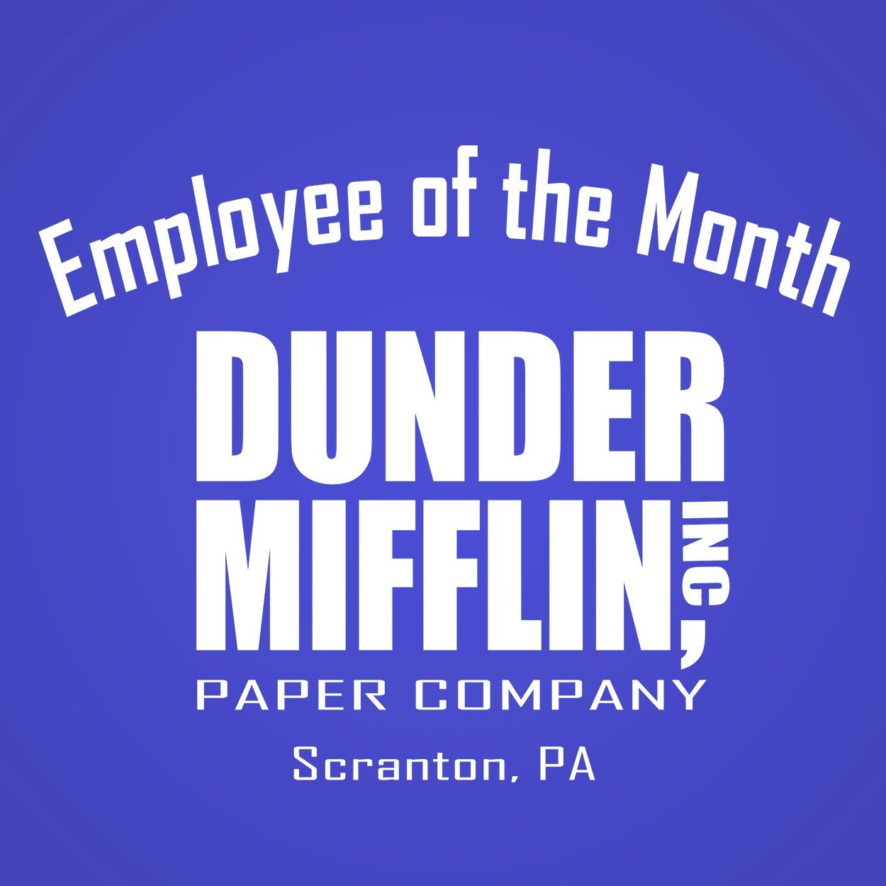 Dunder Mifflin Employee Of The Month - DonkeyTees