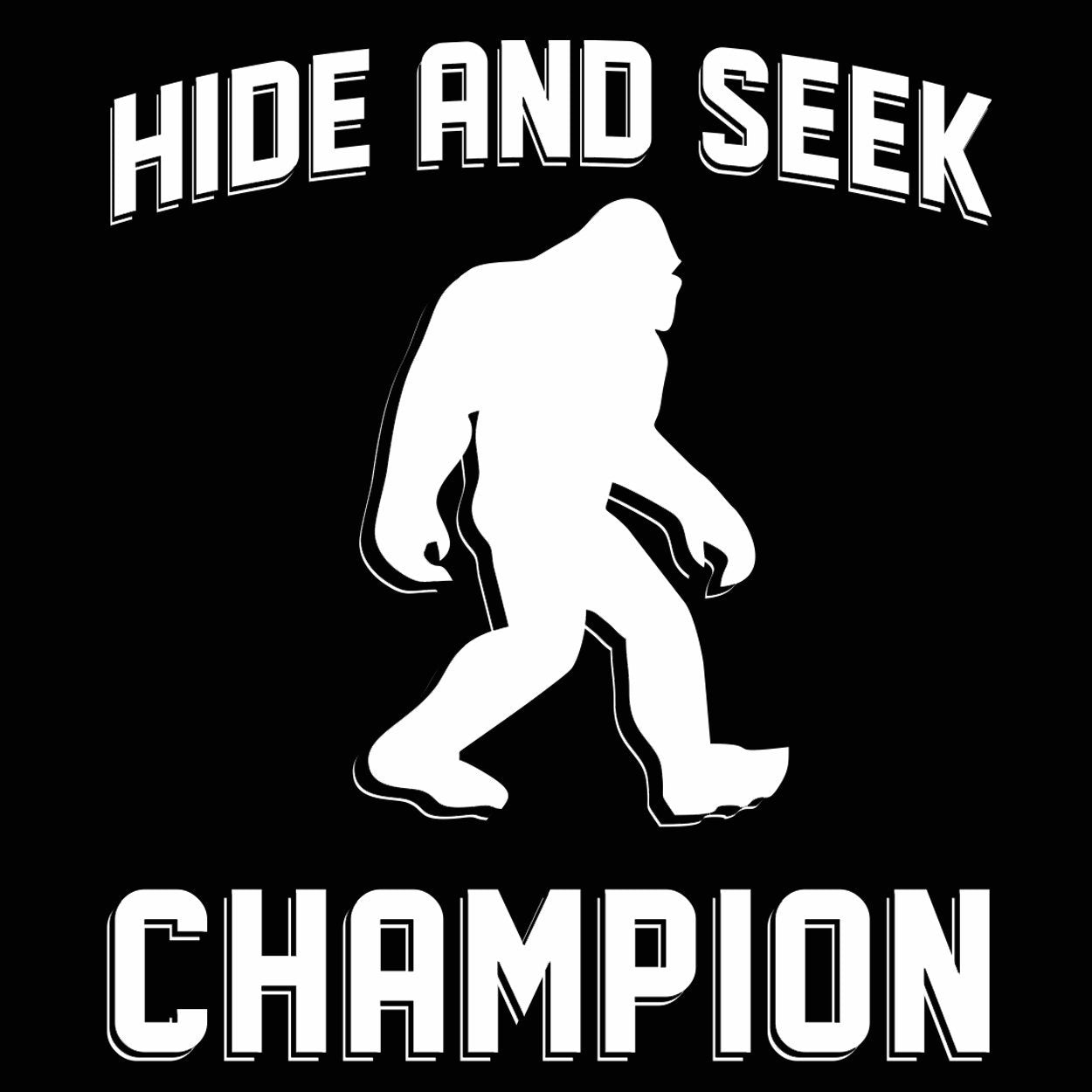 Bigfoot Hide And Seek Champion - DonkeyTees