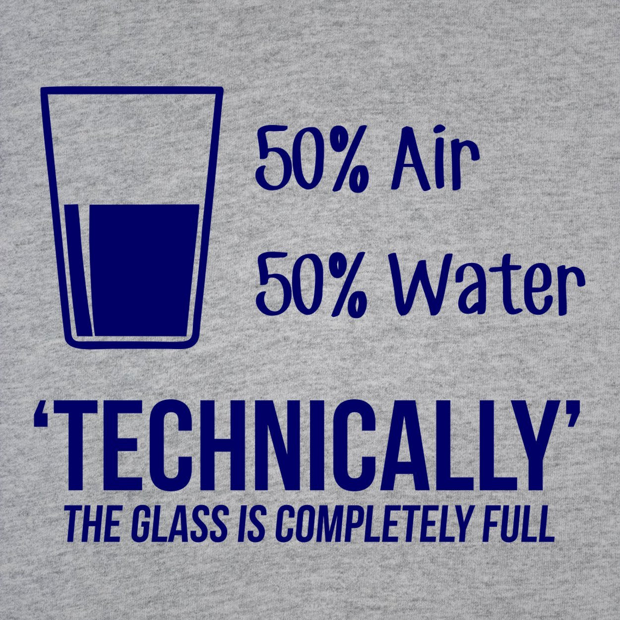 Glass Is Always Full - DonkeyTees