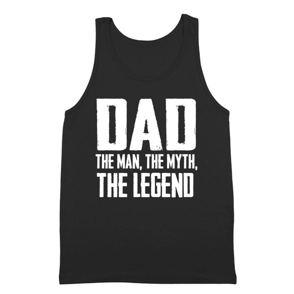 DAD The Man The Myth The Legend Tank Top - Donkey Tees