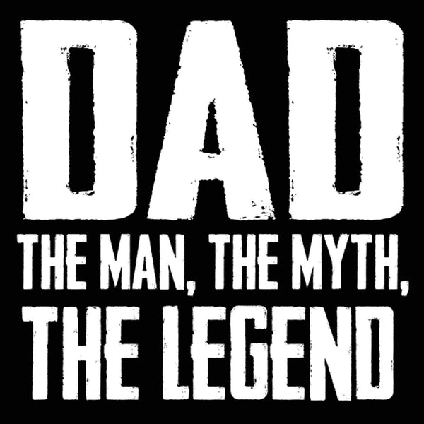 DAD The Man The Myth The Legend Men's T-Shirt - Donkey Tees