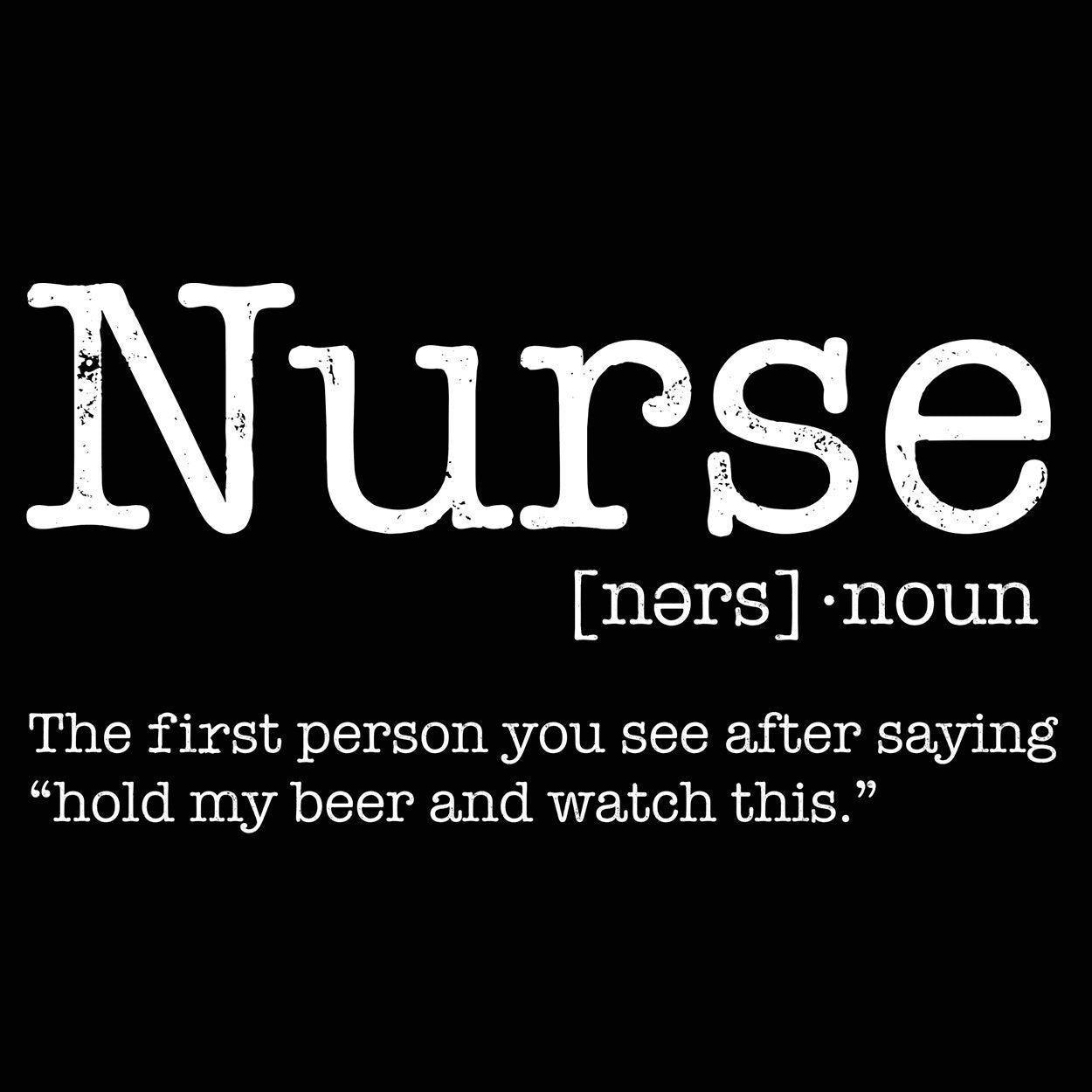 Nurse Funny Definition - DonkeyTees