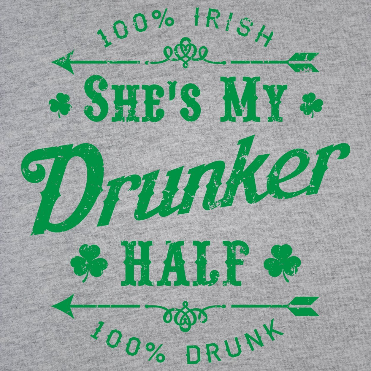 Shes My Drunker Half - DonkeyTees