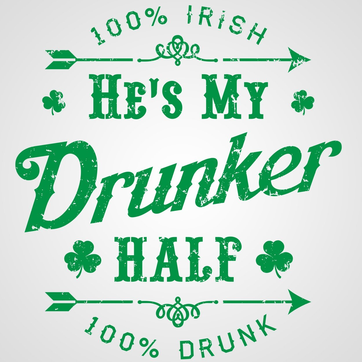 Hes My Drunker Half - DonkeyTees