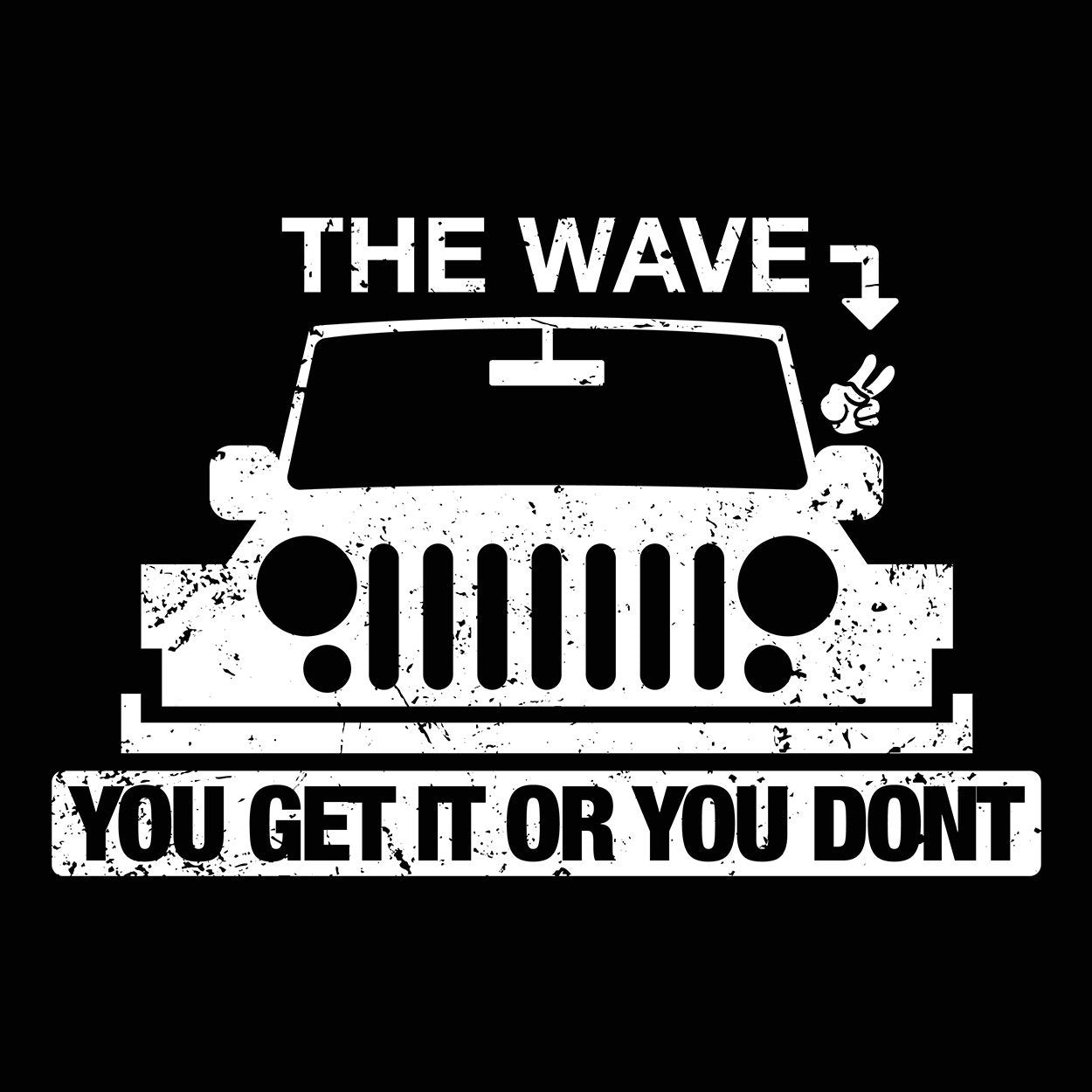 The Wave You Get Or Dont - DonkeyTees