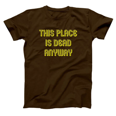 This Place Is Dead Anyway - DonkeyTees