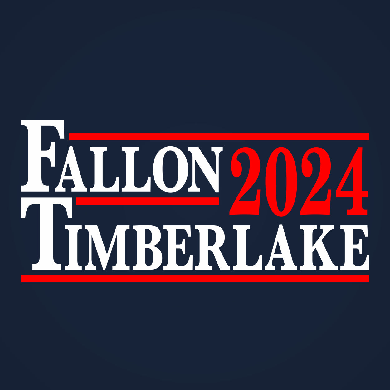 Fallon and Timberlake 2024 Election