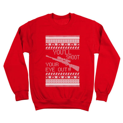 You'll Shoot Your Eye Out Christmas - DonkeyTees