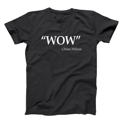 Wow Owen Wilson Quote - DonkeyTees