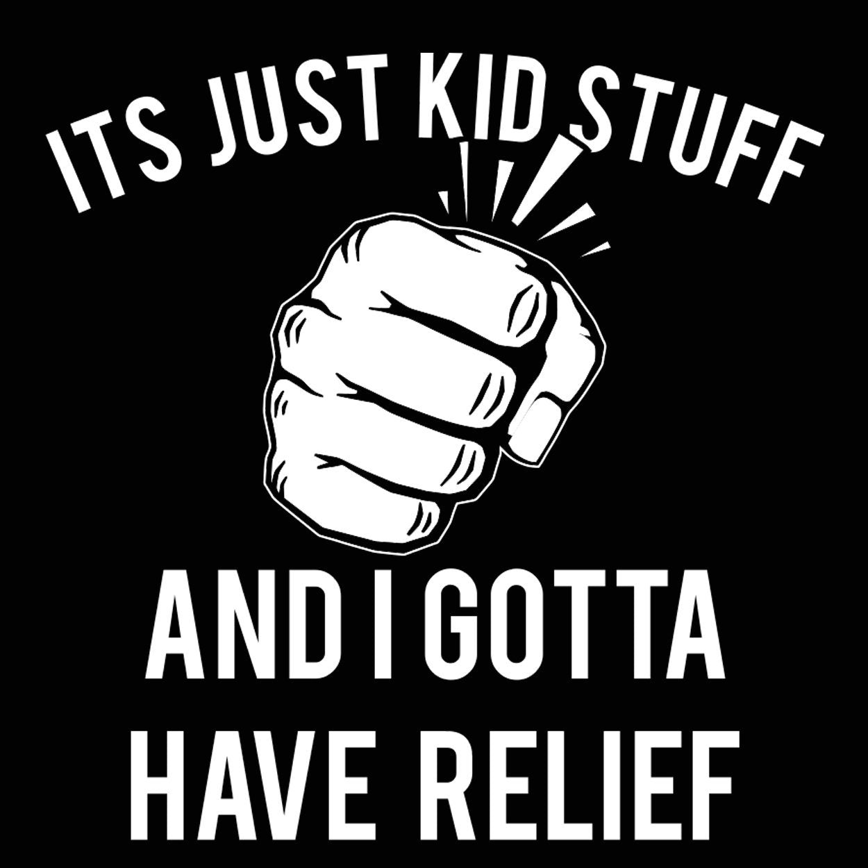 Its Just Kid Stuff - DonkeyTees