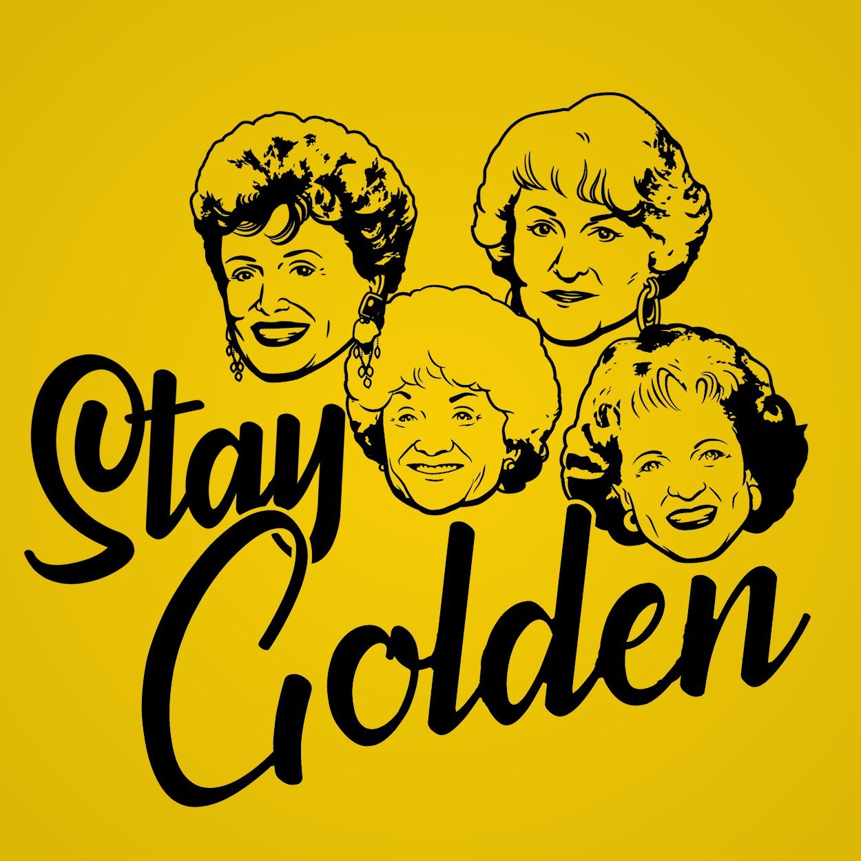 Stay Golden Girls - DonkeyTees