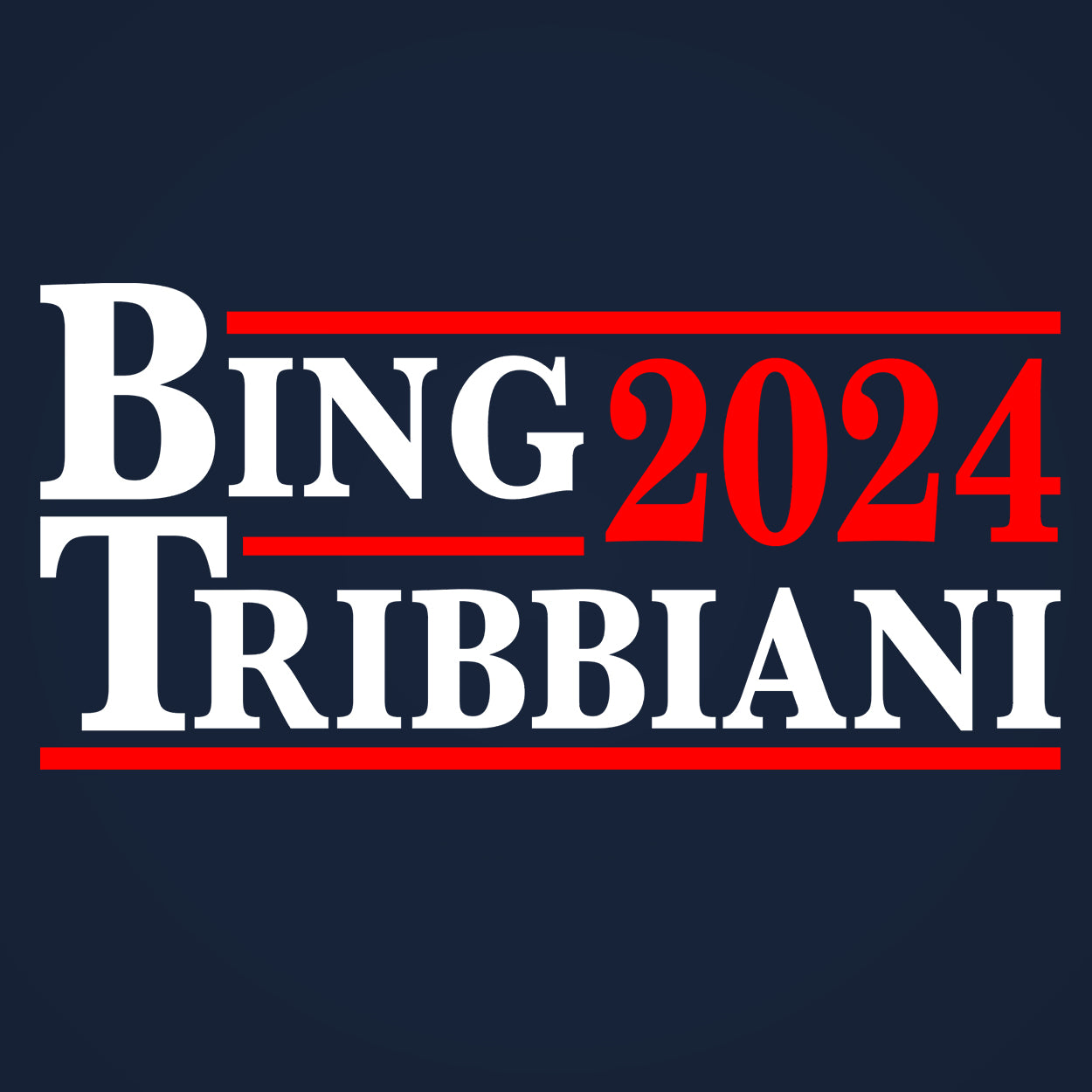 BING TRIBBIANI 2020 Election - DonkeyTees
