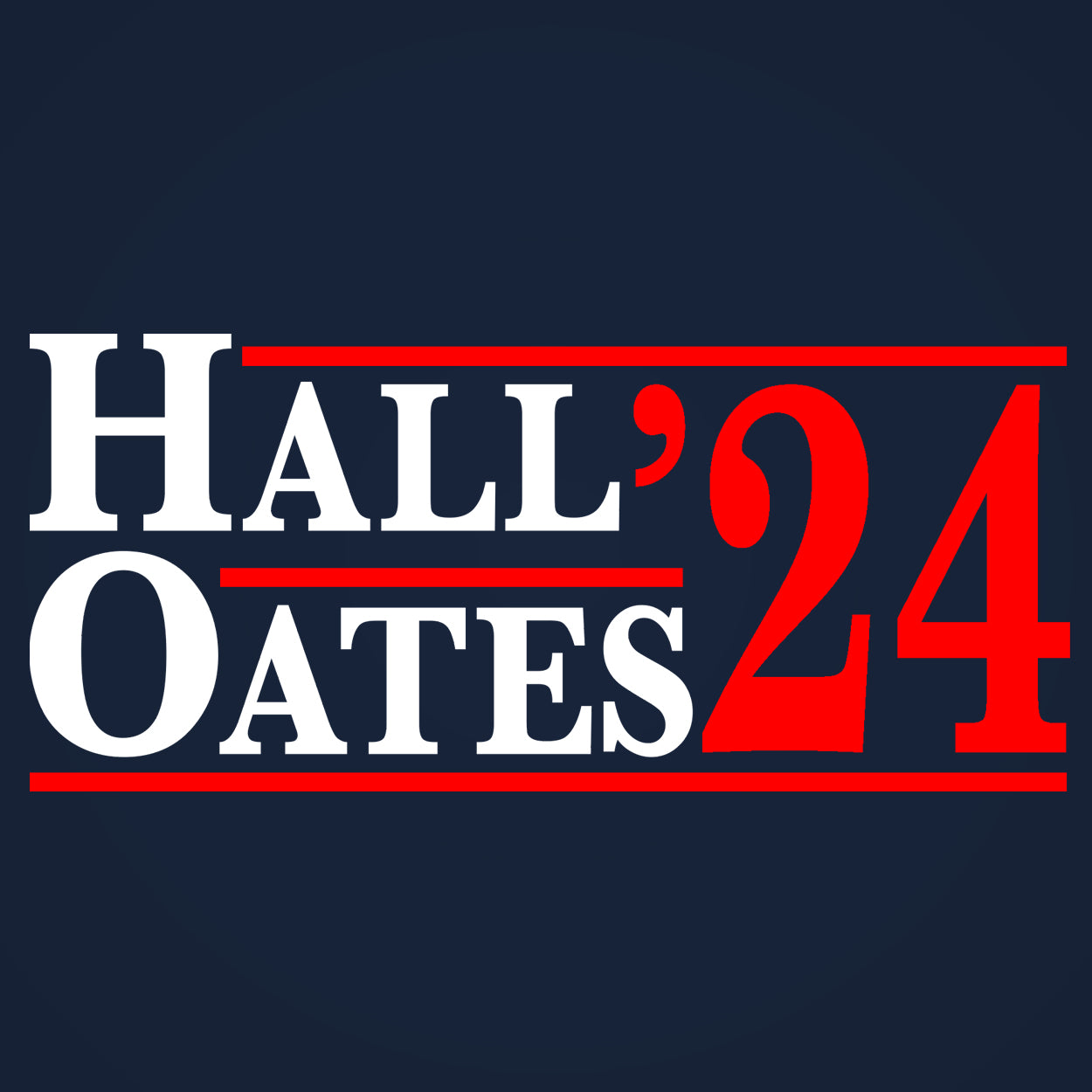 HALL and OATES 2024 Election
