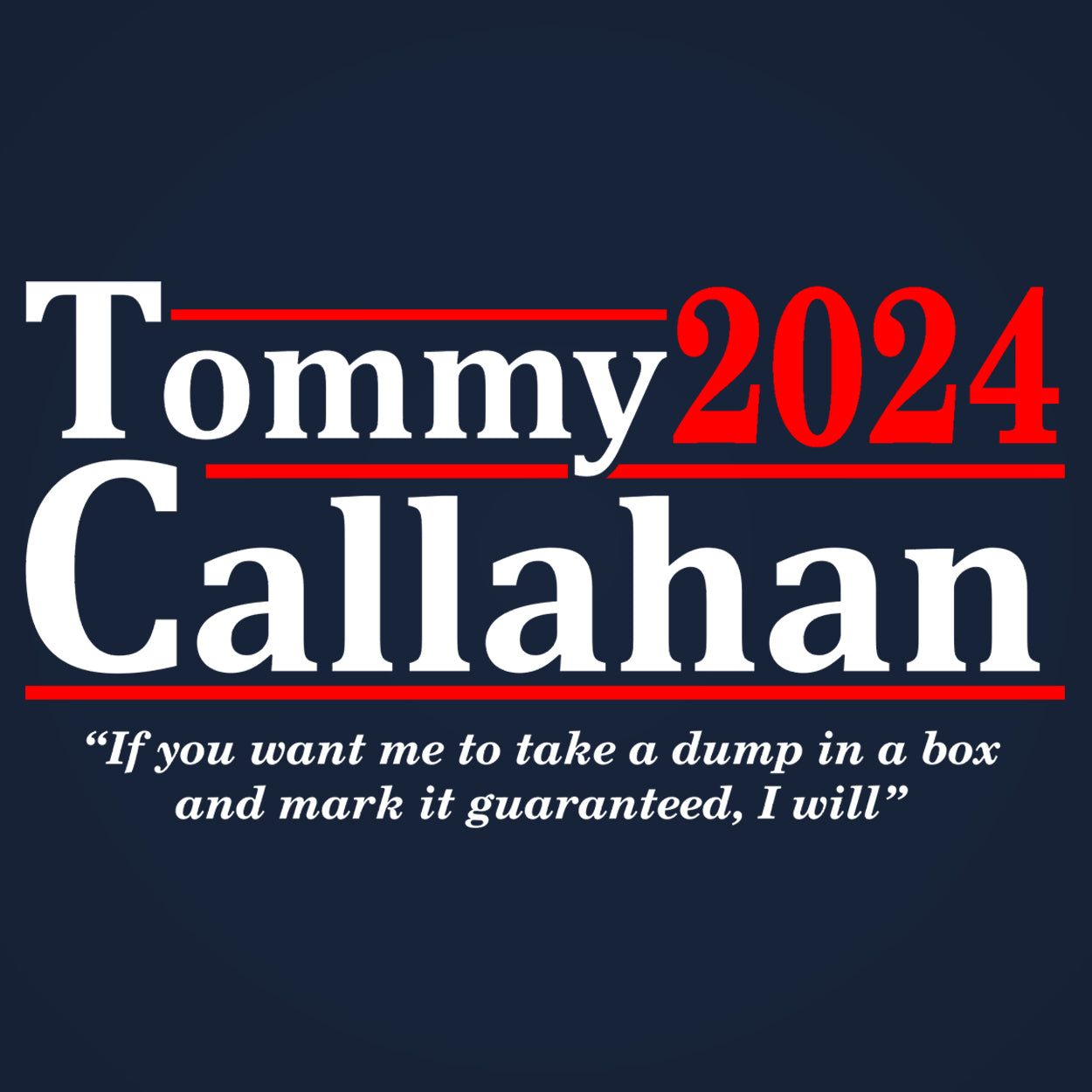 Tommy Callahan 2020 Election