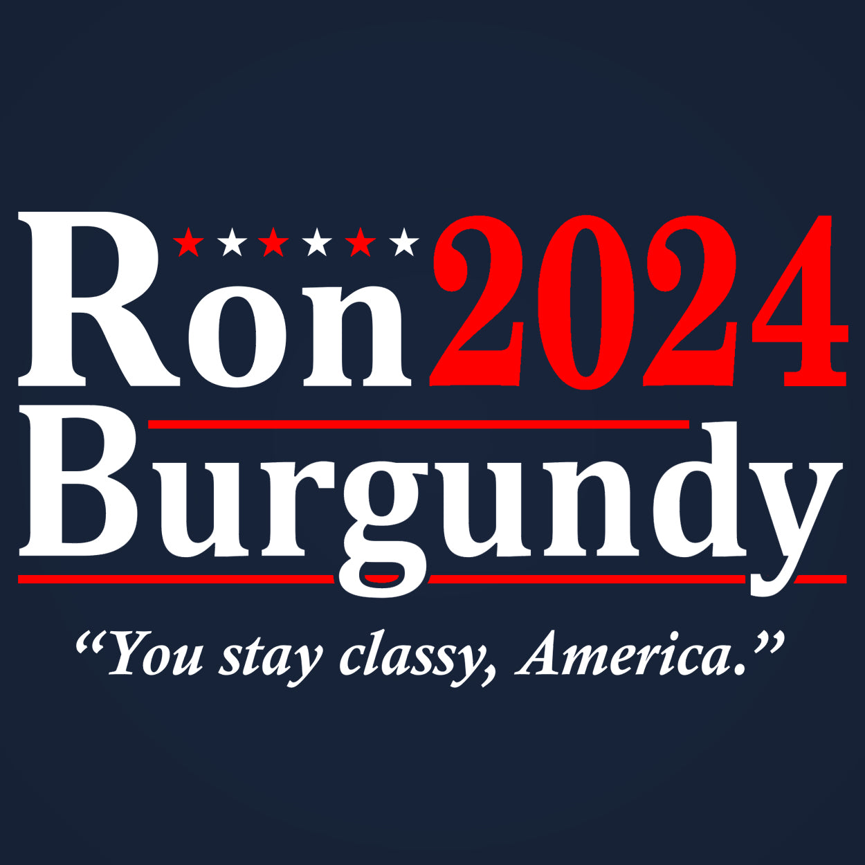 Ron Burgundy 2024 Election