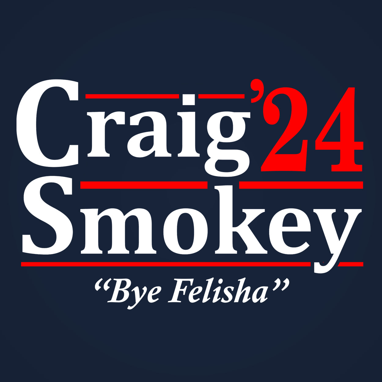 Craig Smokey 2024 Election