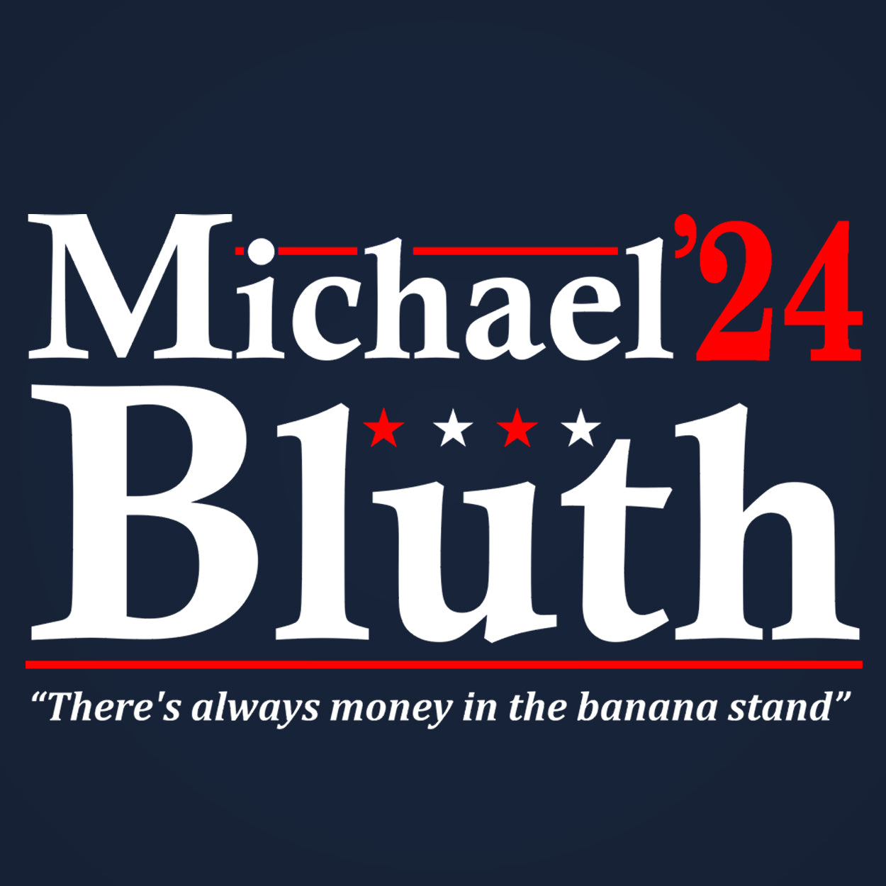 Michael Bluth 2024 Election