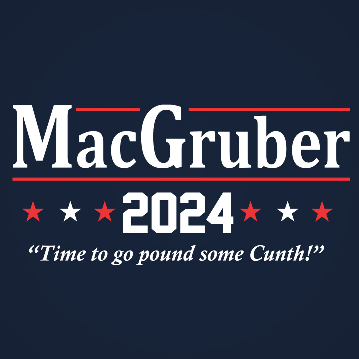 MAC GRUBER 2020 Election - DonkeyTees
