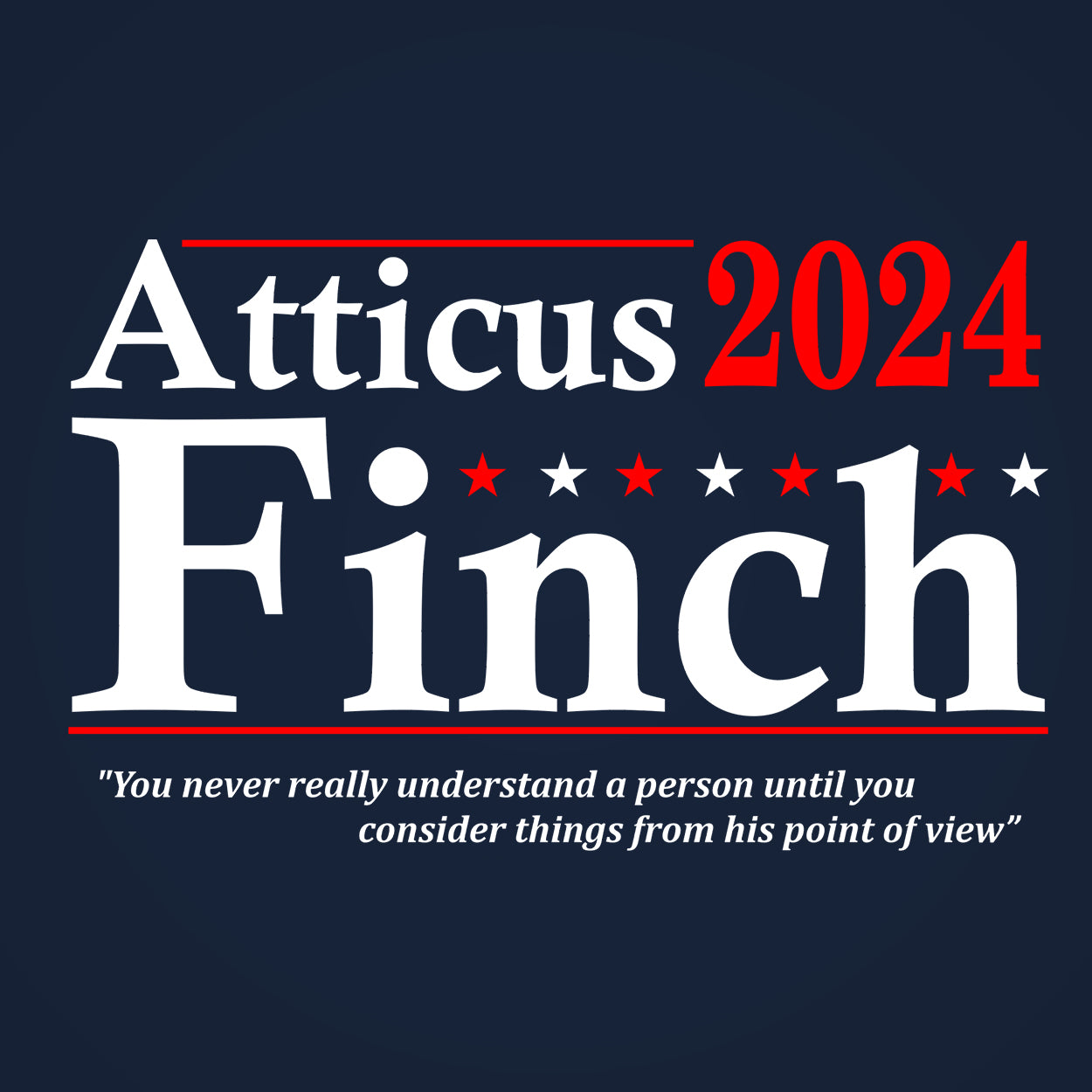 Atticus Finch 2024 Election
