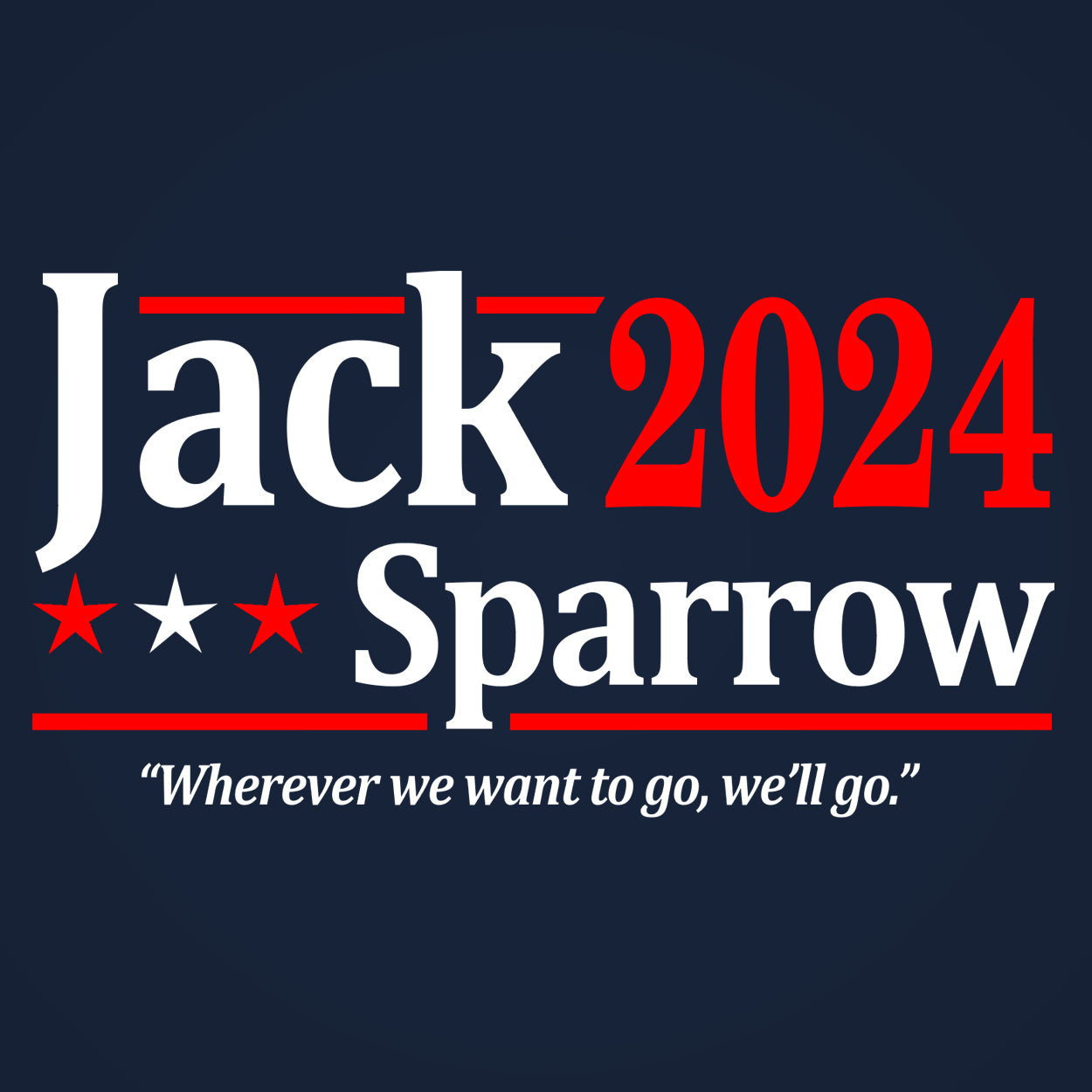 JACK SPARROW 2024 ELECTION