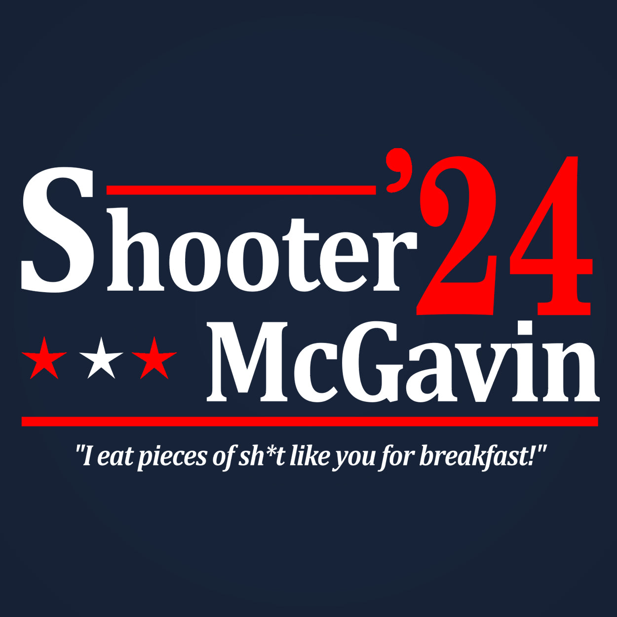 SHOOTER MCGAVIN 2024 ELECTION