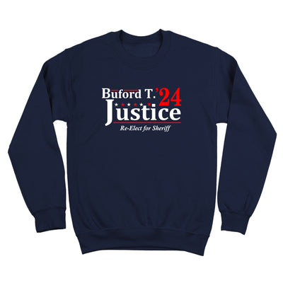 Buford T Justice 2024 Election