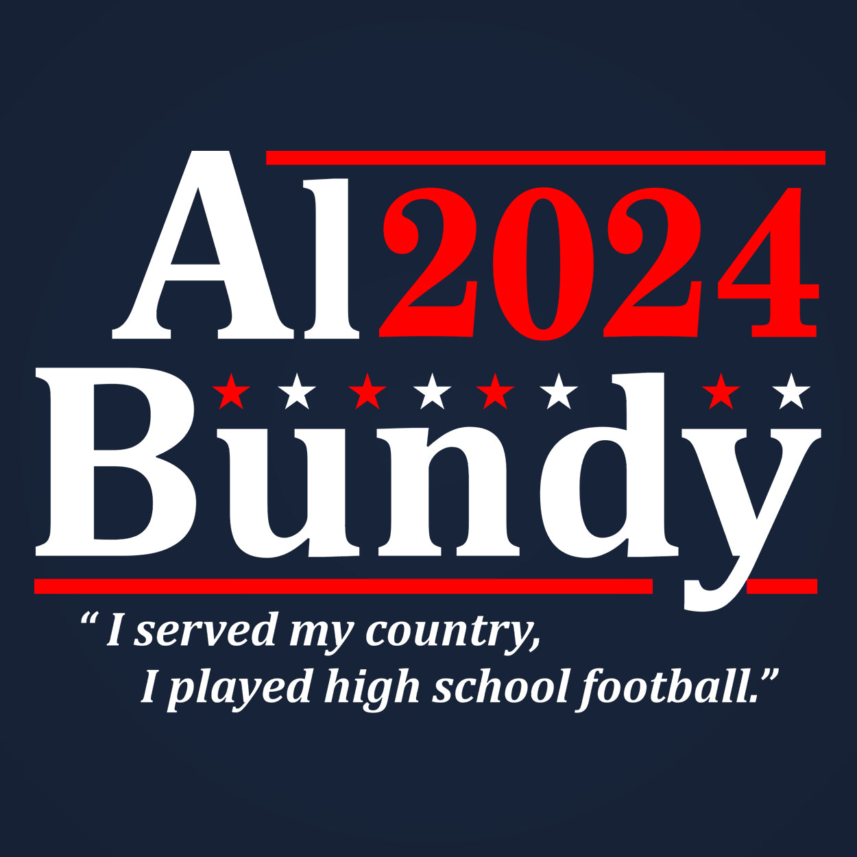 Al Bundy 2020 Election - DonkeyTees