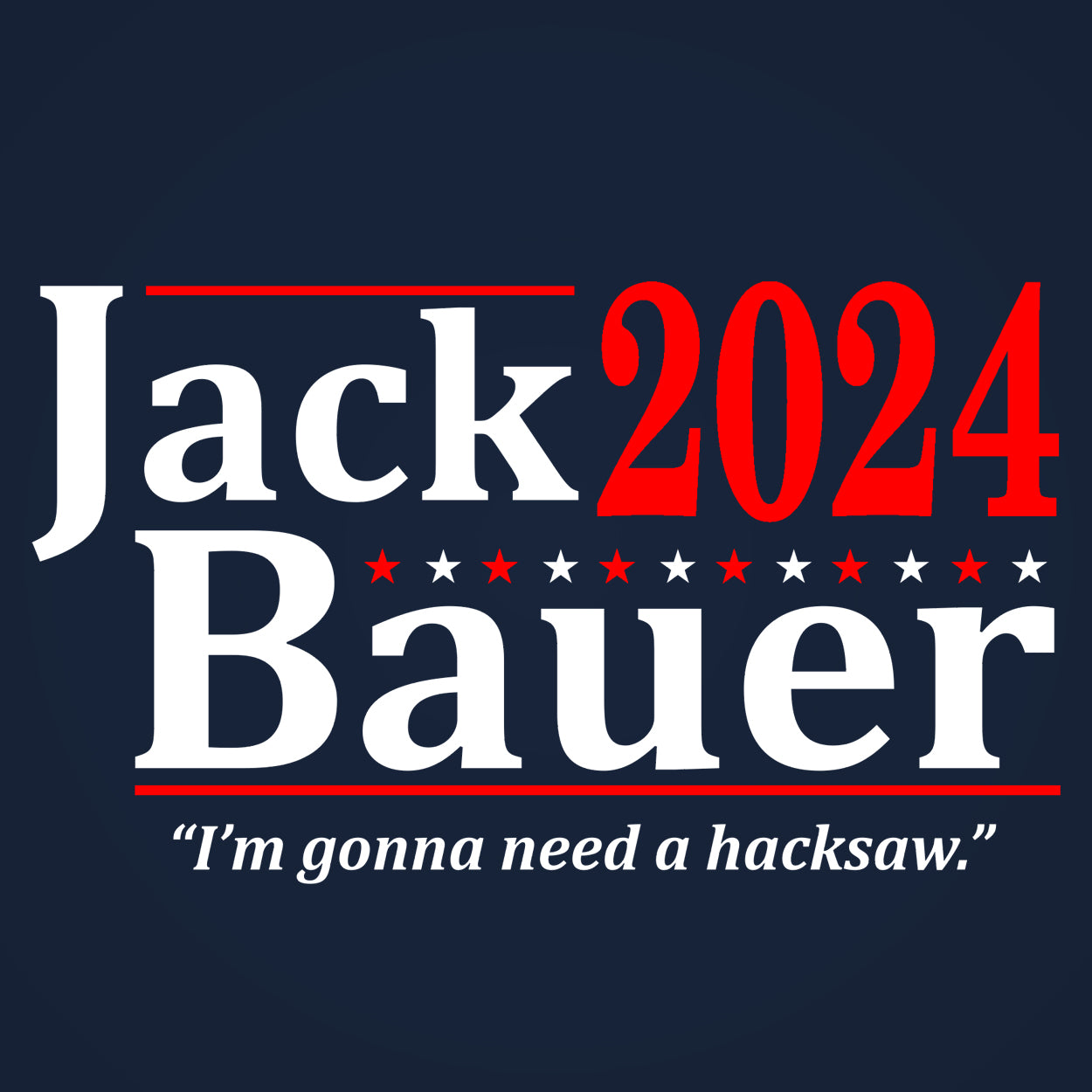 Jack Bauer 2020 Election - DonkeyTees