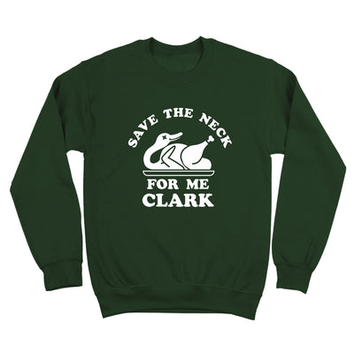 Save The Neck For Me Clark - DonkeyTees
