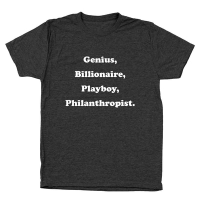Genius, Billionaire, Playboy, Philanthropist - DonkeyTees
