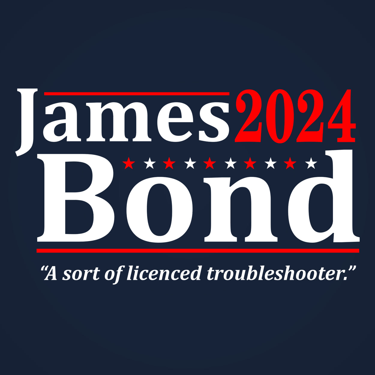 James Bond 2020 Election - DonkeyTees
