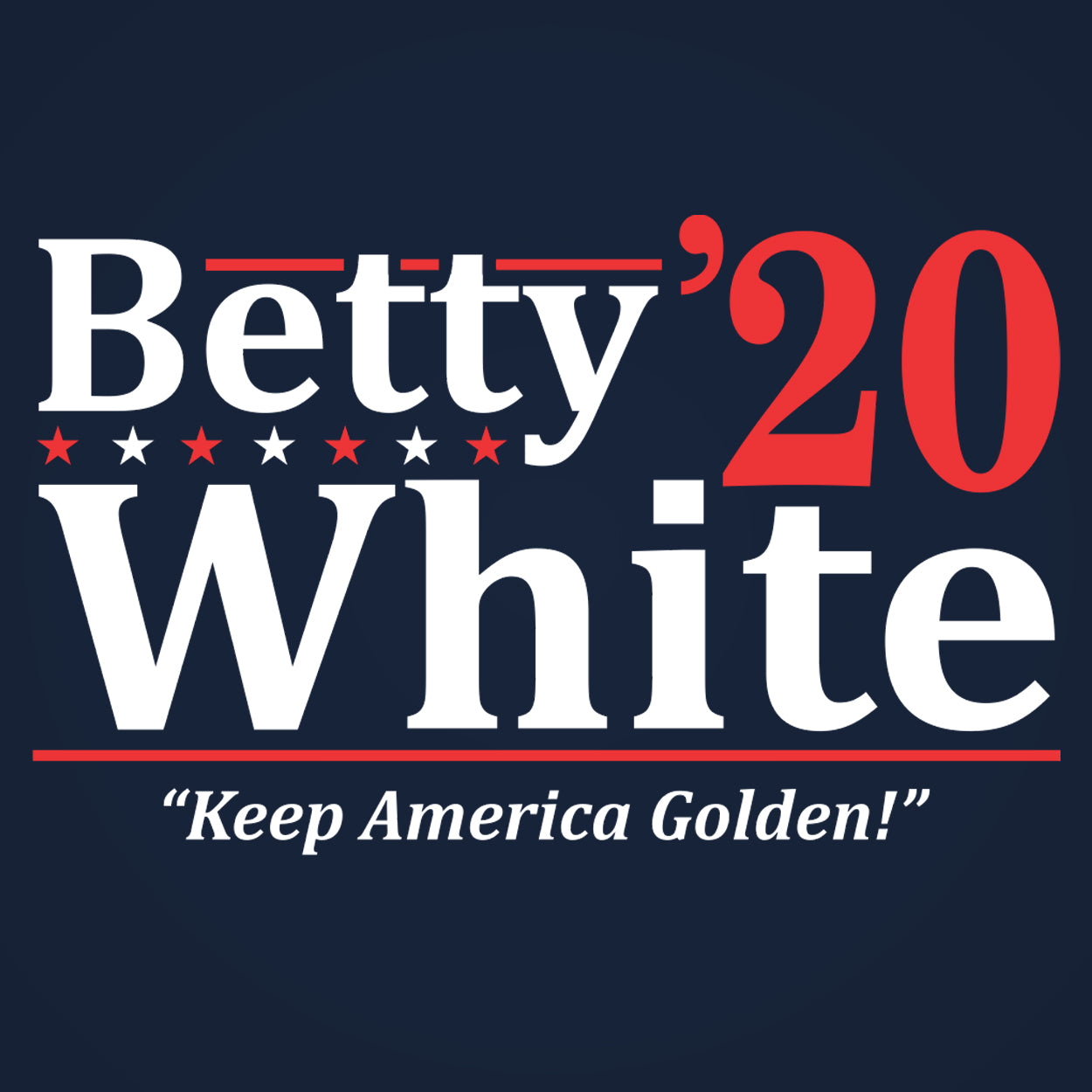 Betty White 2020 ELECTION - DonkeyTees