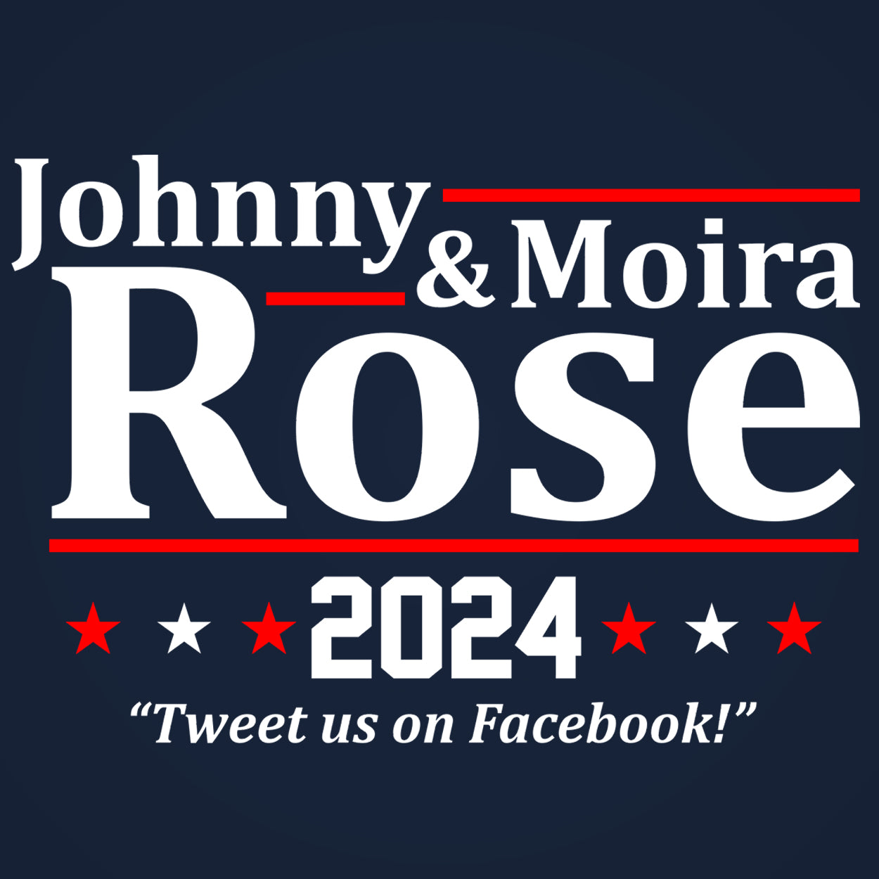 Johnny & Moira Rose 2020 Election - DonkeyTees