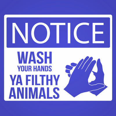 Wash Your Hands YA FILTHY ANIMALS - DonkeyTees