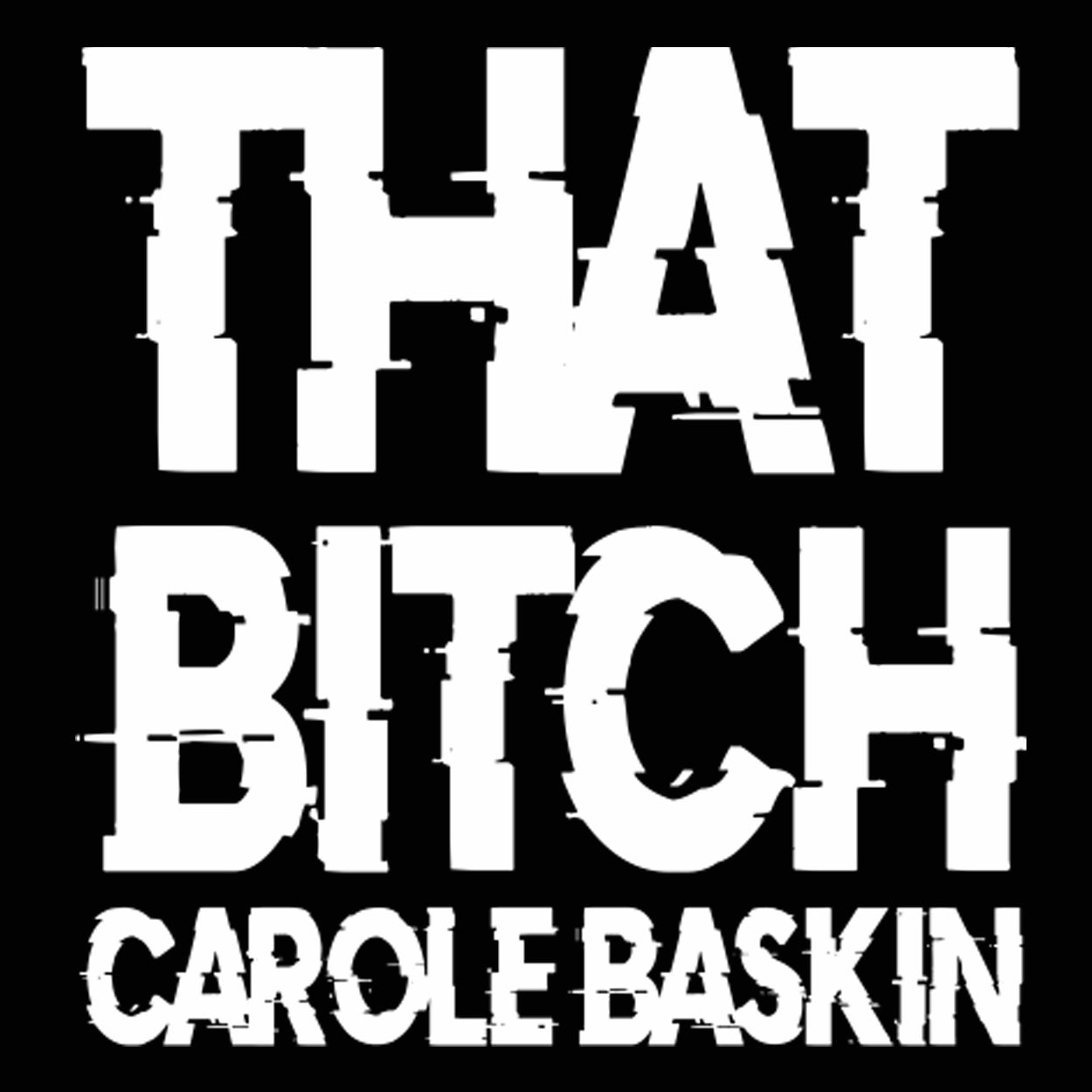 That Bitch Carole Baskin - DonkeyTees