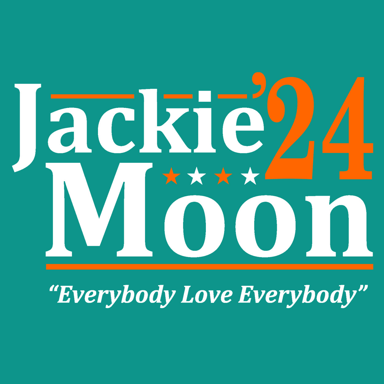 Jackie Moon 2020 Election - DonkeyTees