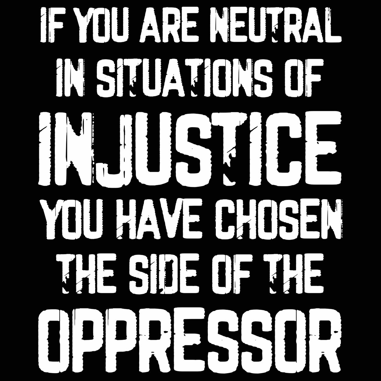 NEUTRAL IN INJUSTICE