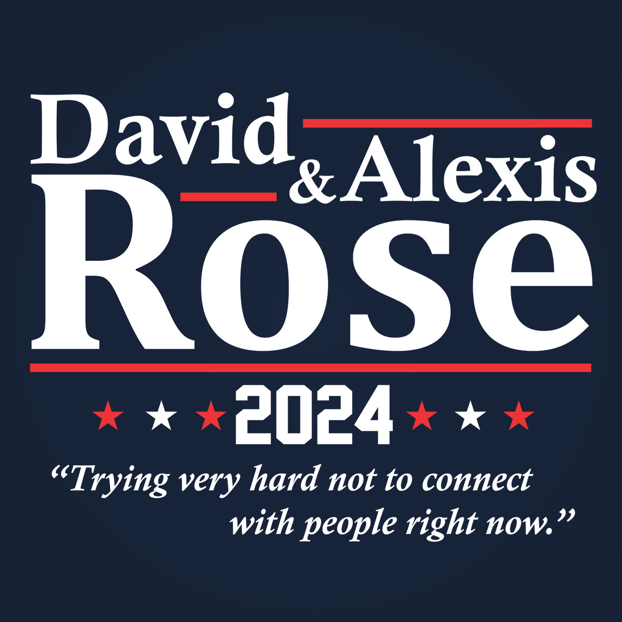 David & Alexis Rose 2024 Election