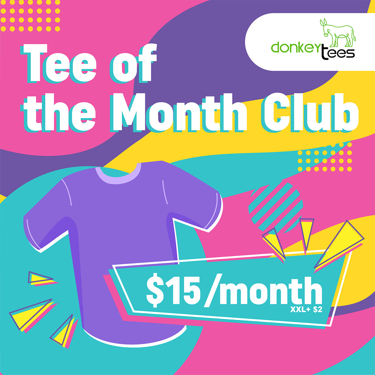 $15 Tee of The Month Club