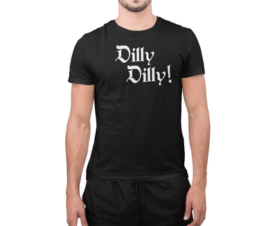Dilly Dilly Beer Cheer