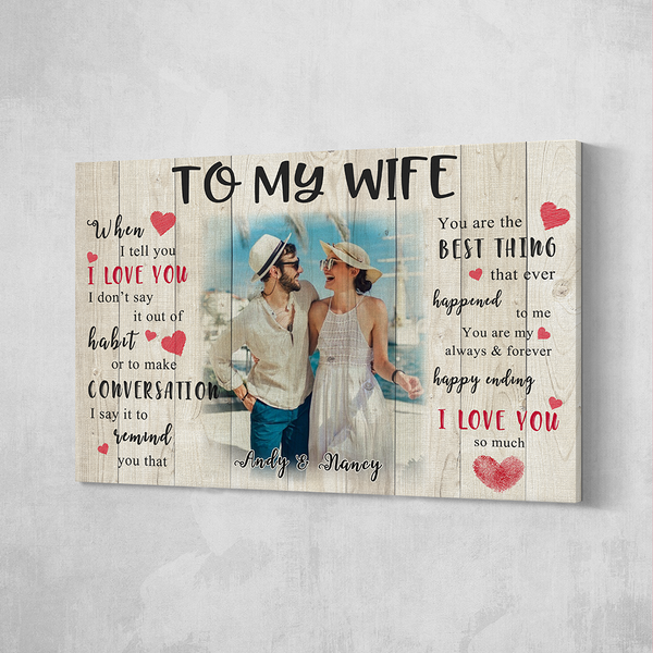 Custom Couple Photo Painting Canvas Wall Art Decor With Text Valentine's Day Gift - To My Wife