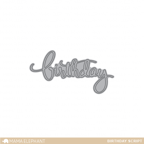 Birthday Script - Creative Cuts