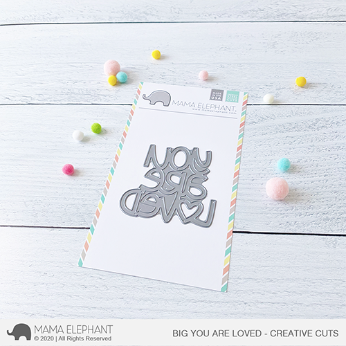 Big You Are Loved - Creative Cuts