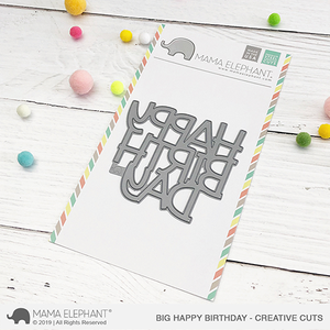 Big Happy Birthday - Creative Cuts