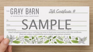 The Gray Barn at Woodstock Sanctuary Gift Certificate