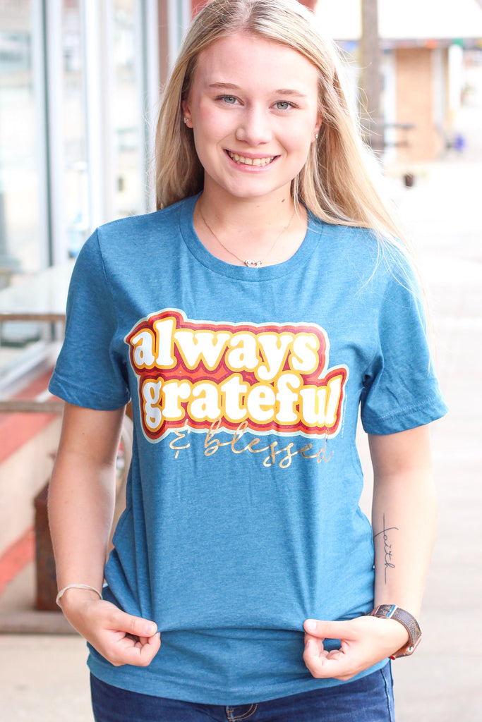 {H. Dk. Teal} Always Grateful & Blessed Tee