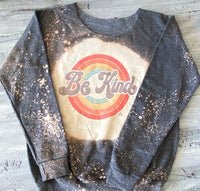 Be Kind Bleached Sweatshirt
