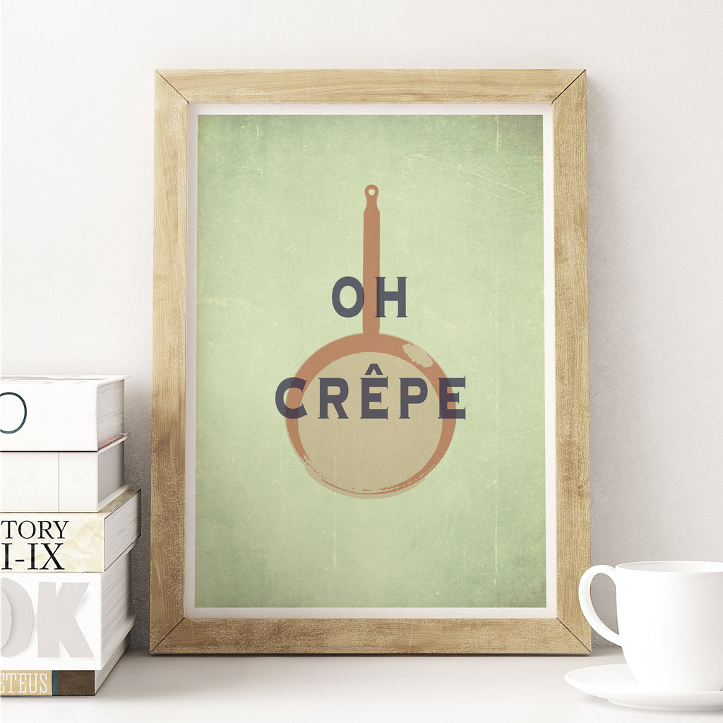 Oh Crepe Funny Kitchen Art