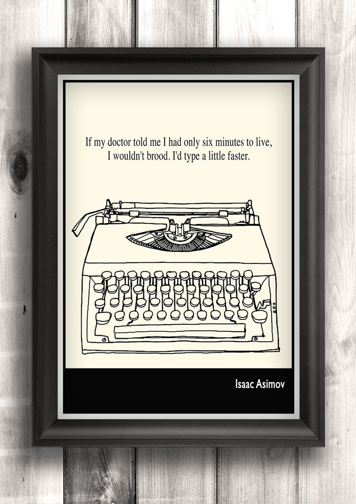 Literary Art - Isaac Asimov Quote, Minimalist Art Poster, Black and White - Fine art letterpress print